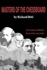Masters of the Chessboard By Richard Reti NEW CHESS BOOK