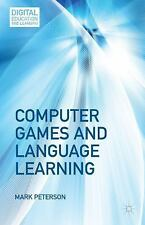 Computer Games And Language Learning (digital Education And Learning): By Mar...