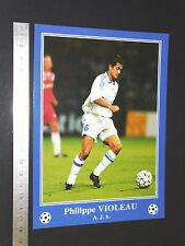 RARE P. VIOLEAU AJ AUXERRE AJA ABBE-DESCHAMPS FOOTBALL CPA FRANCE 1996-1997