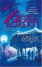 DREAM MAKERS  by Nora Roberts (2006, paperback)