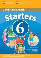 Cambridge Young Learners English Tests 6 Starters Student's Book: Examination Pa