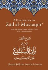 A Commentary on Zad Al Mustaqni: Classical Guide to the Hanbali Madhab