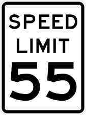 Speed Limit 55 Sign - 24 x 30. A Real Sign. 10 Year 3M Warranty.