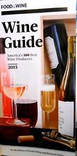 Wine Guide 2015 by Food & Wine Over 1,000 wines listed new paperback book