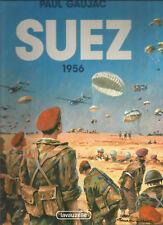 Suez 1956 -  Paul Gaujac