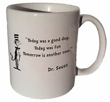 "Dr. Seuss Cat in the Hat ""Today was a good day"" quote 11 oz coffee tea mug"