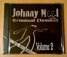 JOHNNY NEEL And The Criminal Element Volume 2 (CD neuf scellé/Sealed) ALLMAN