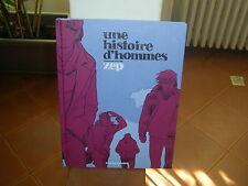 Une histoire d'hommes Zep Rue de Sevres BD ADO-ADULTES Francais 62 pages Album