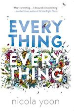 Everything, Everything - Book by Nicola Yoon (Paperback, )