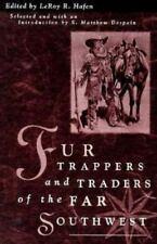 Fur Trappers Traders Of The Far Southwest