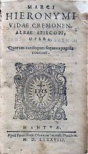 1588 – MARCO GEROLAMO VIDA, OPERA – CREMONA SCACCHI BACO DA SETA POESIA LATINA
