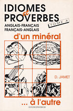 Idioms and proverbs of a mineral-volume 4-English/French, French/English