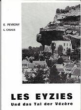 LES EYZIES und das Tal der VEZERE + E. PEYRONY + L. CASALIS + PERIGORD