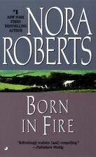Born in Fire (Born in Trilogy, Book 1) Roberts, Nora Mass Market Paperback