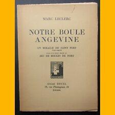 NOTRE BOULE ANGEVINE Marc Leclerc L.-Ch. Morin 1933
