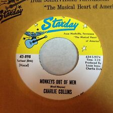 Charlie Collins: Monkeys Out Of Men / I've Been On The Road Too Much 45  Starday