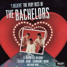 THE BACHELORS ( NEW SEALED CD ) I BELIEVE THE VERY BEST OF / GREATEST HITS