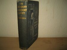 THE TREASURY OF ANCIENT EGYPT  (HISTORY & ARCHAEOLOGY) ARTHUR WEIGALL 1911