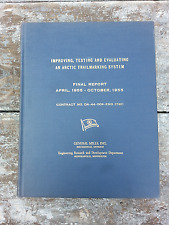 1955 General Mills Testing Arctic Trailmarking Systems Telephone & Electric Book