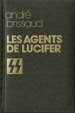SECONDE GUERRE MONDIALE - SS LES AGENTS DE LUCIFER - ANDRE BRISSAUD