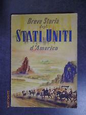 BREVE STORIA DEGLI STATI UNITI D'AMERICA - Ed. - 1951
