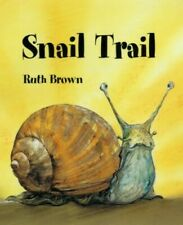 Snail Trail by Ruth Brown 0862649498