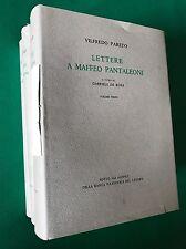 LETTERE A MAFFEO PANTALEONI - Vilfredo Pareto - Istituto Grafico Tiberino - 1960