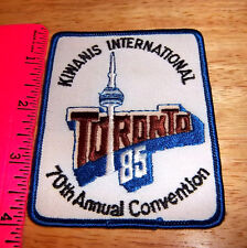 Kiwanis international Toronto 85 70th annual convention embroidered patch