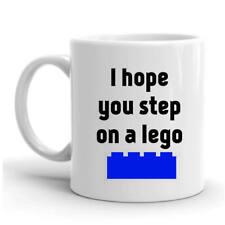 I hope you step on a lego block mug