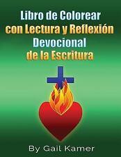 Libro de Colorear con Lectura y Reflexion Devocional de la Escritura by Gail...