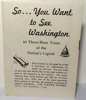 Vtg 1961 So You Want To See Washington DC - 10 Three Hour Tours Booklet & Map