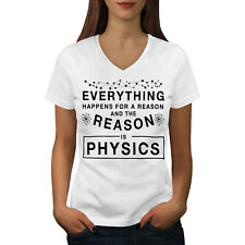 Wellcoda Physics Law Funny Womens V-Neck T-shirt, Reason Graphic Design Tee