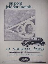 PUBLICITÉ DE PRESSE 1935 FORD V8 48 UN PONT JETÉ SUR L'AVENIR - ADVERTISING