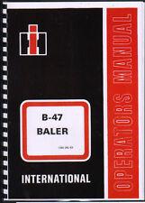 "International ""B-47"" Baler Operator Instruction Manual Book"