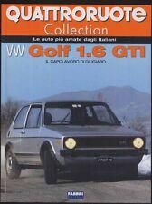 QUATTRORUOTE Collection - VW Golf 1.6 GTI - Fabbri Editori Nuovo