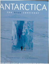 ANTARCTIC blue continent Coffee Table book last great wilderness on earth