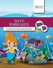EMSteps Basic: EMSteps #10 No Mundo Aquatico : Guia para Construções Com...