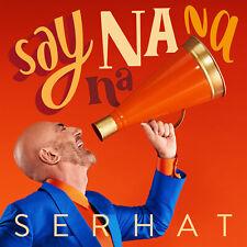 Say Na Na Na (Eurovision Song Contest 2019 - San Marino) - Serhat - CD Single