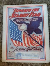 Beneath The Starry Flag March & Two Step Sheet Music By Hartman Vintage 1900