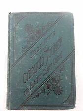GEO CROFUTT'S NEW OVERLAND TOURIST AND PACIFIC COAST GUIDE 1880 OMAHA CONDITION