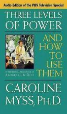 THREE LEVELS OF POWER and HOW TO USE THEM  Caroline Myss, Ph.D.  AUDIO CASSETTES
