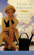 Think of England: A Novel by Dark, Alice Elliott