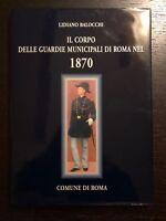 [Militaria] Il corpo delle guardie municipali di Roma nel 1870 - Balocchi