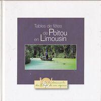 TABLES DE FETES DE POITOU EN LIMOUSIN - LIVRE DE CUISINE / RECETTES TBE