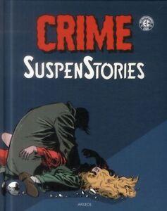 BD - CRIME SUSPENSTORIES > VOLUME 2 / GAINES, CRAIG, FELDSTEIN, AKILEOS