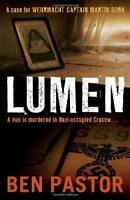 Lumen (Captain Martin Bora Mysteries) by Ben Pastor | Paperback Book | 978190473