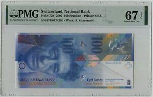 PMG 67 Switzerland Swiss 2007 Banknote 100 Francs EPQ