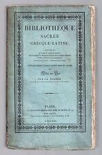 NODIER BIBLIOTHEQUE SACREE GRECQUE-LATINE 1826 ANTIQUITE MOYEN AGE BIBLIOGRAPHIE