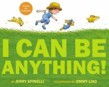 I Can Be Anything! (Hardback or Cased Book)