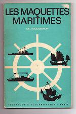Les Maquettes Maritimes - Géo Mousseron